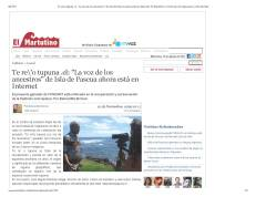 Te re_'o tupuna .cl_ _La voz de los ancestros_ de Isla de Pascua ahora está en Internet _ El Martutino_Page_1